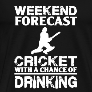 Weekend Forecast Cricket - Men's Premium T-Shirt