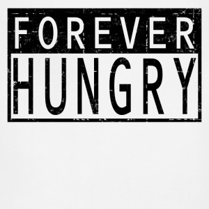 FOREVER HUNGRY - Adjustable Apron