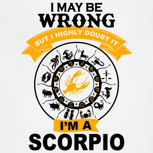 I'm a Scorpio awesome t-shirt for Scorpio T-Shirts - Adjustable Apron