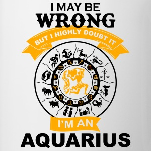 I m AN Aquarius T-Shirts - Coffee/Tea Mug