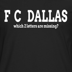 F_C_ DALLAS Which 2 letters are missing T-Shirts - Men's Premium Long Sleeve T-Shirt