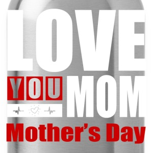MOTHERS DAY - Water Bottle