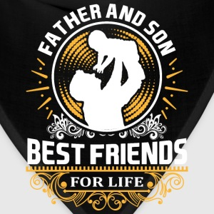 Father And Son Best Friends For LIfe T-Shirts - Bandana