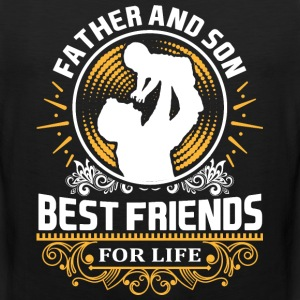 Father And Son Best Friends For LIfe T-Shirts - Men's Premium Tank