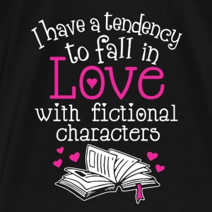 Fall In Love With Fictional Characters - Men's Premium T-Shirt