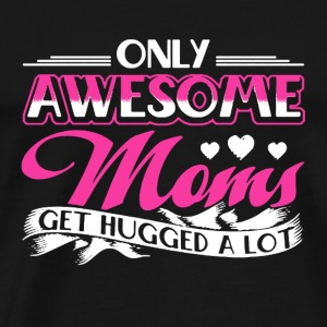 Awesome Moms Shirt - Men's Premium T-Shirt