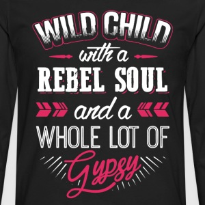 Wild Child With Rebel Soul - Men's Premium Long Sleeve T-Shirt