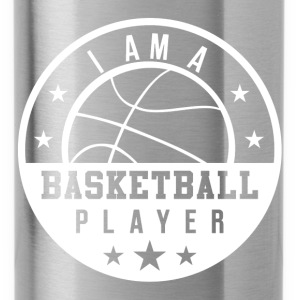 I am A Basketball Player Hoodies - Water Bottle