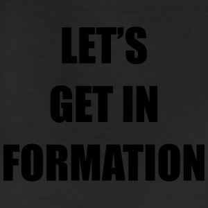 Let's get in formation T-Shirts - Leggings