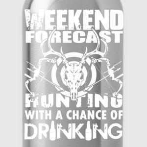 Hunting Weekend Forecast - Water Bottle