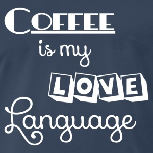 COFFEE LOVE LANGUAGE Sportswear - Men's Premium T-Shirt