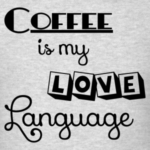 COFFEE LOVE LANGUAGE Sportswear - Men's T-Shirt