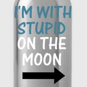 I'm With Stupid On The Moon - Water Bottle