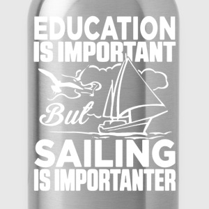 Sailing Is Importanter - Water Bottle