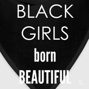 BLACK GIRLS born Beauty T-Shirts - Bandana