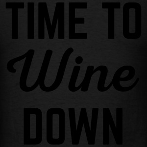Wine Down Funny Quote Tanks - Men's T-Shirt