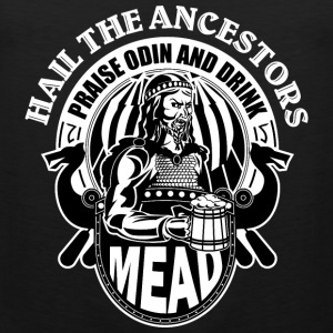 Prise Odin Drink Mead T-Shirts - Men's Premium Tank