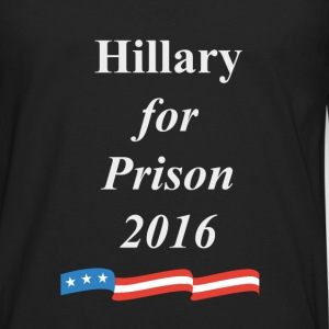 Hillary for Prison 2016 - Men's Premium Long Sleeve T-Shirt