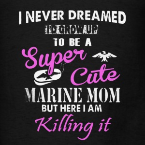 Super Cute Marine Mom - Men's T-Shirt