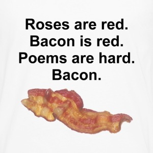 Bacon Poem - Men's Premium Long Sleeve T-Shirt