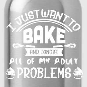 I Just Want Bake Shirt - Water Bottle