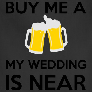 Buy Me a Beer my wedding is near T-Shirts - Adjustable Apron