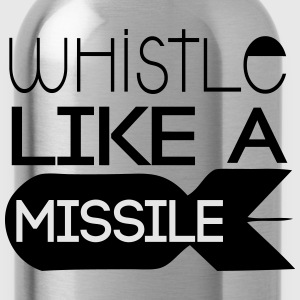 Whistle like a Missile T-Shirts - Water Bottle