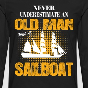 Never Underestimate An Old Man With A Sailboat T-Shirts - Men's Premium Long Sleeve T-Shirt
