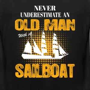 Never Underestimate An Old Man With A Sailboat T-Shirts - Men's Premium Tank