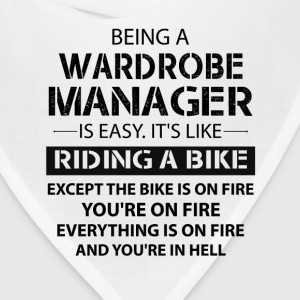 Being A Wardrobe Manager Like The Bike Is On Fire T-Shirts - Bandana