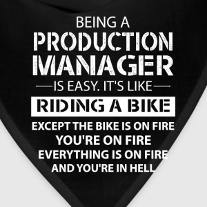 Being A Production Manager Like The Bike On Fire T-Shirts - Bandana