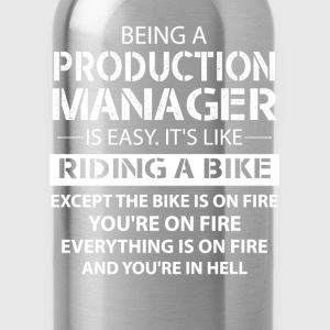Being A Production Manager Like The Bike On Fire T-Shirts - Water Bottle