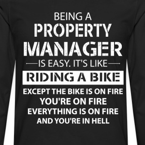 Being A Property Manager... T-Shirts - Men's Premium Long Sleeve T-Shirt