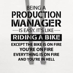 Being A Production Manager Like The Bike On Fire T-Shirts - Contrast Hoodie
