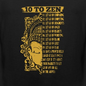 10 To Zen Shirt - Men's Premium Tank