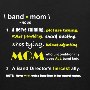 Band Mom Shirt - Men's Premium Tank