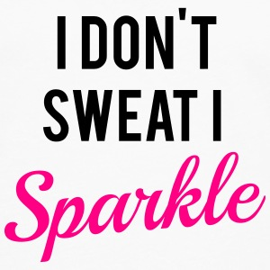 I don't sweat I sparkle Tanks - Men's Premium Long Sleeve T-Shirt