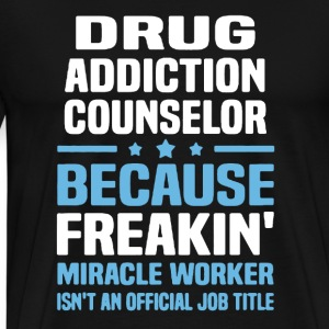 Drug Addiction Counselor - Men's Premium T-Shirt