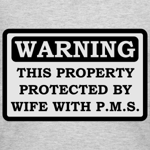 Property protected by wife with PMS - T-shirt - Women's Long Sleeve Jersey T-Shirt