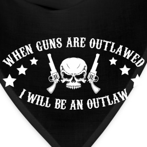 I Will Be An Outlaw - Bandana
