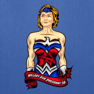 Hillary Clinton is Wonder Woman - Tote Bag