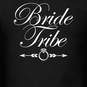 Bride Tribe  - Men's T-Shirt