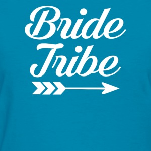 Bride Tribe  - Women's T-Shirt