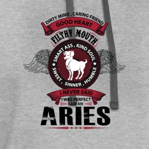 I Never Said I Was Perfect I Am An Aries T-Shirts - Contrast Hoodie
