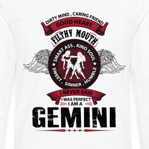 I Never Said I Was Perfect I Am A Gemini T-Shirts - Men's Premium Long Sleeve T-Shirt