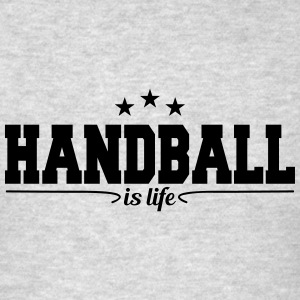 handball is life 4 Long Sleeve Shirts - Men's T-Shirt