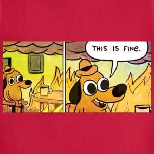 This Is Fine T-Shirts - Adjustable Apron
