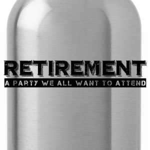 RETIREMENT Tanks - Water Bottle