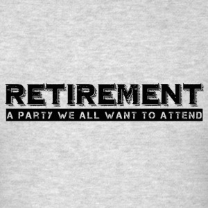RETIREMENT Sportswear - Men's T-Shirt