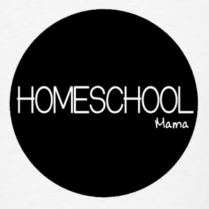 Homeschool Mama Button - Men's T-Shirt